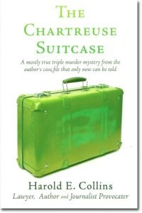 The Chartreuse Suitcase - Harold E Collins